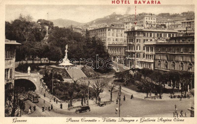 Genova, Hotel Bavaria, Piazza Corvetto, Villetta Dinegro e Galleria regina Elena