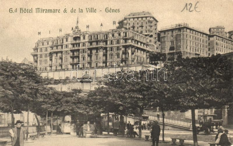 Genova, Grand Hotel Miramare and de la Ville / hotel, tram, automobile