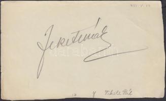 Fekete Pál (1900-1959) operaénekes, színész Aláírása kivágáson.