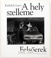 Kudelich Lajos: A hely szelleme. Felsőerek 1995-1997. Bp., 2002, Interart. Számos érdekes fényképpel. Papírkötésben, jó állapotban.