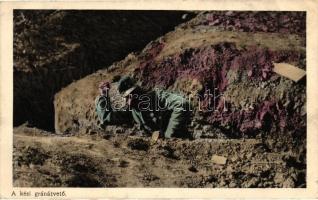 Hungarian soldier, hand grenade, A kézi gránátvető; Az Érdekes Újság kiadása