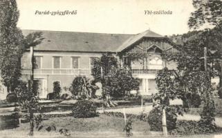 Parád-gyógyfürdő, Ybl szálloda