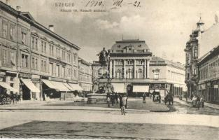 Szeged, Klauzál tér, Kossuth szobor, Pénzváltó üzlet, Bruckner Dezső könyvnyomda, Hausz M. és Pósz Alajos üzlete