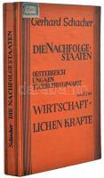 Schacher, Gerhard Dr.: Die Nachfolgestaaten und ihre wirtschaftlichen Kräfte Österreich, Ungarn, Tschechoslowakei. Stuttgart, 1932. Ferdinand Enke Verlag
