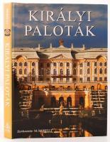 Morelli, M (szerk.): Királyi paloták. Bp., é.n., Alexandra.  Kiadói egészvászon kötésben fedőborítóval, szép állapotban.