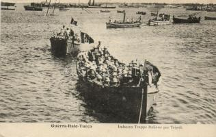 Guerra Italo-Turca. Imbarco Truppe Italiane per Tripoli / Italian-Turkish war,  Italian troops towards Tripoli, Olasz - Török háború, olasz csapat Tripoli közelében