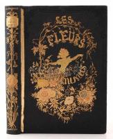 Grandville, J.J.: Les Fleurs animees. I. Paris, 1847. Gonet. 28 színezett acélmetszettel. Aranyozott egészvászon kötésben, aranyozott lapszélekkel. jó állapotban / 28 colored steel engraving. In gold plated linen binding.