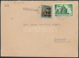 1945 (5.díjszabás) Nyomtatvány Kisegítő (II) 10P/80f + Újjáépítés 20P bérmentesítéssel, nyomtatvány fele hiányzik