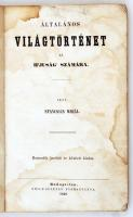 Stancsics Mihál [Táncsics Mihály]: Általános világtörténet. az ifjuság számára.Bp., 1849, Emich Gusztáv. Megviselt, kicsit szakadt, enyhén vetemedett papírkötésben, foltos, enyhén vetemedett lapokkal.