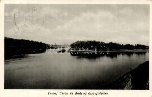 Tokaj, Tisza és Bodrog összefolyása