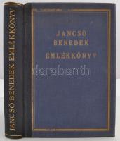 Jancsó Benedek emlékkönyv. Szerkesztette Asztalos Miklós. Bp., 1931, EFE (Egyetemi Nyomda), 414 p. Kiadói aranyozott félbőrkötésben.