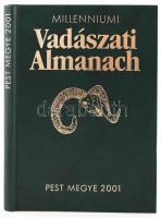 Dénes István, Nagy István: Millenniumi Vadászati Almanach - Pest Megye 2001. Bp., 2001, Dénes Natur Műhely. Kiadói modern keménykötésben.