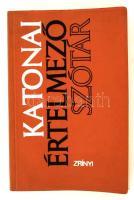 Katonai értelmező szótár. Bp., 1972. Zrínyi. 354 p. Kiadói kartonált puhakötésben.