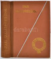 Ipari ujjáépítésünk. Szerk.: Tonelli Sándor. Bp. 1948. Forum Hungaricum. 200+328 p. Aranyozott, dombornyomásos kiadói félvászon kötésben, a kötéstáblán nemzeti színű szalaggal. A táblák kissé sérültek, megkarcolódtak.