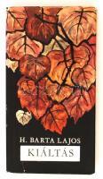H. Barta Lajos: Kiáltás. Bp., 1967, Magvető. dr. Lax László főorvosnak szóló dedikációval