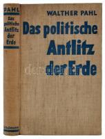 Walther Pahl: Das politische Antlitz der Erde. Leipzig, 1939, Wilhelm Goldmann Verlag. Kiadói egészvászon-kötésben, jó állapotban.