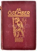 Lambrecht Kálmán: Az ősember. Bp., 1931, Dante (Ősvilágok élete). Megviselt vászonkötésben, gerince sérült, egyébként jó állapotban.