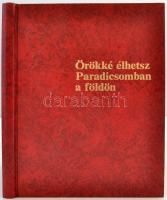 Örökké élhetsz Paradicsomban a földön. h. n., 1990, Wachtturm-Gesellschaft. Műbőr kötésben, jó állapotban.