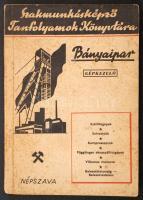 Herold Gyula: Bányaipar. Gépkezelő. Bp. 1952. Népszava. Kiadói illusztrált papírborítóban.
