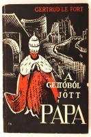 Gertrud le Fort: A gettóból jött pápa. Vigilia-könyvek 3. Bp., 1934, Pázmány Péter Irod. Társ. 254 p. Fűzve, illusztrált kiadói borítékban.