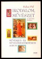 Suhai Pál: Irodalom és művészet az alteritás korában. Művészet- és művelődéstörténeti album. Bp., 2003, Holnap. Kiadói modern keménykötésben.