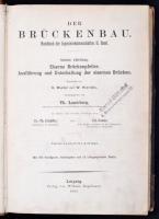 Landsberg-Schäffer-Sonne: Der Brückenbau. Handbuch der Ingenieurwissenschaften. II. kötet. Leipzig, 1903, Wilhelm Engelmann. 371 p. A mellékletek megvannak. Kiadói kopottas, gerincén sérült félbőrkötésben.