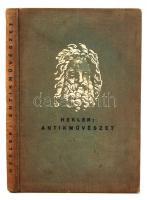 Hekler Antal: Az antik művészet. Bp., 1931, Magyar Könyvbarátok kiadása. Kiadói kopottas egészvászon-kötésben.