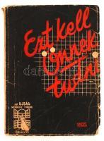 Ezt kell önnek tudni. Az ÚJSÁG mindent tudok évkönyve. Szerk. Pünkösti Andor. Bp., 1935, Az Újság Rt. 240 p. Sarkainál enyhén sérült kiadói papírkötésben. Impozáns fotóanyaggal.