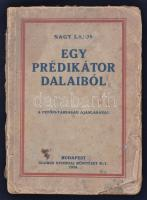 Gyúrói Nagy Lajos: Egy prédikátor dalaiból. A Petőfi-társaság ajánlásával. Bp., 1924, Globus. 188 p. Kiadói, gerincén sérült-hiányos papírkötésben.