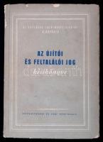 Az újítói és feltalálói jog kézikönyve. Szerk. Krasznai Mihály. Bp., 1956. Közgazdasági és Jogi. 214 p. Kiadói papírkötésben.