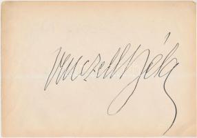 Venczell Béla (1882-1945) basszus operaénekes saját kezű aláírása papírlapon, 16x24cm, hátoldalon Bársony Dóra (1888-1972) alt és mezzoszoprán aláírása +még egy azonosítandó aláírás ugyanazon a lapon