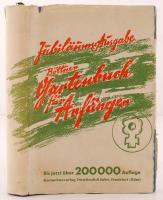 Johannes d.J. Boettner und Walter; Weinhausen Karl Poenicke: Gartenbuch für Anfänger. Unterweisg im Anlegen, Bepflanzen, Pflegen d. Hausgartens, im Obstbau, Gemüsebau u. in d. Blumenzucht. Frankfurt-Oder, 1928. Verlagsanstalt Trowitzsch & Sohn, Egsézvászon kötésben, papír védőborítóval / in full linen binding, with paper cover