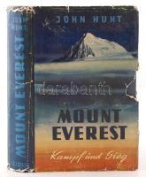 Hunt, John: Mount Everest. Kamp und Sieg. Bécs, 1954, Verlag Ullstein. Számos színes és fekete-fehér illusztrációval. Kopott vászonkötésben, szakadozott papír védőborítóval, egyébként jó állapotban. /  With many coloured and black-and-white illustrations. In a bit worn out linen binding with torn dust jacket, otherwise in good condition.