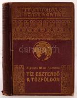 De Agostini, Alberto M.: Tíz esztendő a Tűzföldön. Bp., é. n., Lampel R. Kopott vászonkötésben, egyébként jó állapotban.