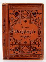 Julius Meurer: Katechismus für Bergsteiger, Gebirgstouristen, Alpenreisende. Leipzig, 1892. Weber. Egészvészon kötésben, jó állapotban / in full linen binding in nice condition
