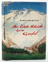 Herrligkoffer, Karl M.: Der letzte Schritt zum Gipfel. Kampf und Sieg im Himalaya. Reutlingen, 1958, Robert Bardtenschlager Verlag. Fényképekkel, szövegközi térképekkel. Félvászon kötésben, kicsit szakadt papír védőborítóval, jó állapotban. /  With illustrations and maps. In a half linen binding, with a bit torn dustjacket, in good condition.