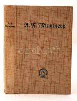 Mummern U.: Meine Bergfahrten in den Alpen und im Kaukazus. München, 1930, Rudolf Rother. Kiadói egsézvászon kötésben. Puskás Ornó aláírással!
