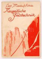 Maduschka, Leo: Neuzeitliche Felstechnik. München, 1937. Bergverlag Rother