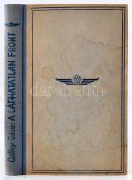 Czillei Géza: Láthatatlan front. Bp., 1942, Stádium 211 p. Kiadói félvászonkötésben.