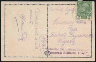 1915 Tábori posta képeslap / Field post postcard Hilfsspital des Roten Kreuzes Turnverein Eintracht, Triest.