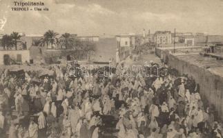 Tripoli, Tripolitania; Una via / street, market