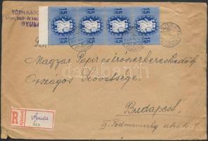 1946 (8. díjszabás) Ajánlott távolsági levél Köztársaság 15eP függőleges ívszéli négyescsík bérmentesítéssel, ragjegyre kézírással van feltüntetve a hivatal neve (sérült a boríték)