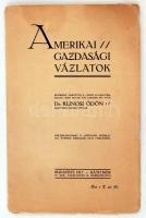 1913 Kunosi Ödön: Amerikai gazdasági vázlatok. Bp., 1913, Ráth Mór. 28 p. Különlenyomat a Közgazdasági Szemléből. Kiadói papírkötésben.
