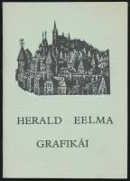 1976 Herald Eelma grafikái. Kiállítási katalógus. Szolnok, 1976, Damjanich J. Múzeum. Kiadói papírkötésben, ajándékozási bejegyzéssel. Mindössze 300 példányban jelent meg.