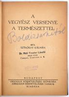 Sztrókay Kálmán: A vegyész versenye a természettel. Bp., 1942, Országos Közművelődési Tanács. 182 p. Korabeli egészvászon-kötésben.