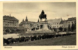 Cluj,  Matthias Corvinus square, Kolozsvár, Mátyás király tér