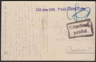 1918 Tábori posta képeslap III-tes 132. Feld-Bataillon