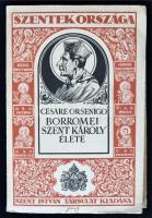 Cesare Orsenigo: Borromei Szent Károly élete. Bp., 1929, Szent István Társulat. Kiadói papírkötésben, jó állapotban, körülvágatlan. Ritka!