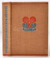 Nyirő József: Havasok könyve. Bp., 1936, Révai. Illusztrált kiadó egészvászon-kötésben. Jó állapotban.