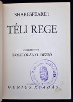 William Shakespeare: Téli rege. Fordította: Kosztolányi Dezső. Bp., én. Genius. 207 p. Kiadói, gerincén enyhén sérült félbőrkötésben. Könyvtári példány volt.